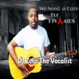 Dj Zero the vocalist We Need a Cure forHiv/Aids